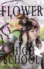 Flower High School [BTS Fanfiction] by EunwooIsMyOppa