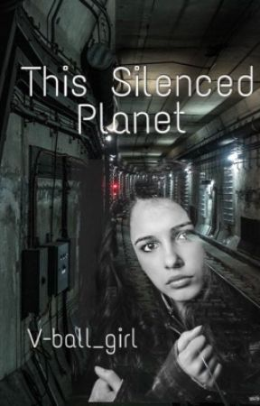 This Silenced Planet by V-ball_girl