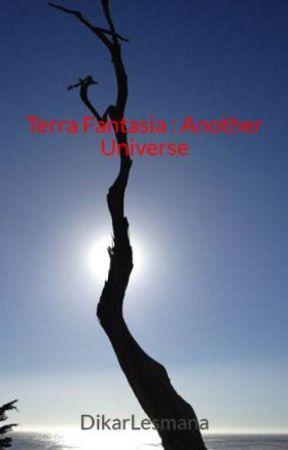 Terra Fantasia : Another Universe by DikarLesmana