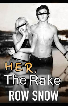 Her, the Rake by RowSnow