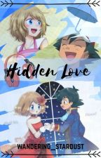 Hidden Love- An Amourshipping Story AU by fpf_fic