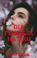 DIA PENCULIK HATIKU √√ by ayinss