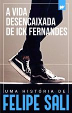 ICK PERSPECTIVA (HISTÓRIA COMPLETA) by FelipeSali