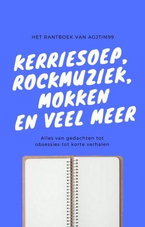 Kerriesoep, rockmuziek, mokken en veel meer by agjtim99