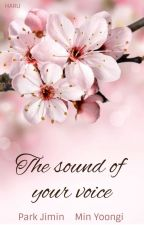 the sound of your voice || yoonmin by damestylinson