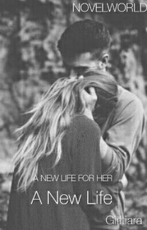 a new life by girltiara