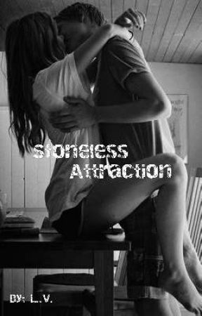 Stoneless Attraction  by Omg_Itz_Lynn
