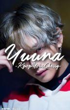 Yuuna | vkook⚣ (ongoing) by -KpopYourCherry-