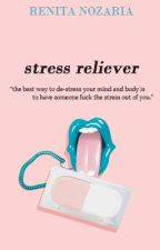 Stress Reliever by renitanozaria