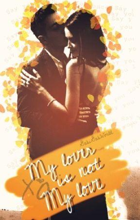 My lover is not my love xo |Hemmings| by GabiGabWorld