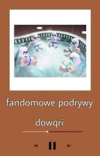 Fandomowe podrywy by Dowqri