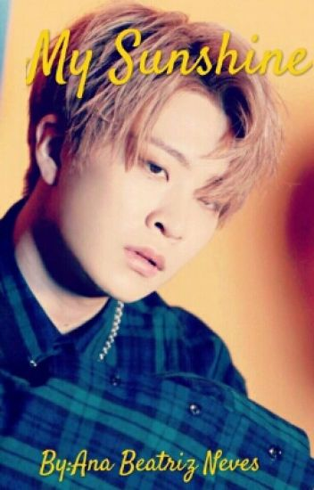 My Sunshine***Choi Youngjae (Got7)