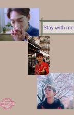 Stay With Me||Chen's EXO by suzy_83