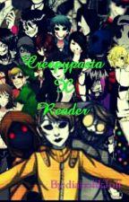 creepypasta x reader(vari scenari) by diabolikJuli
