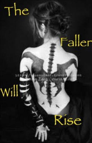 The Fallen Will Rise
