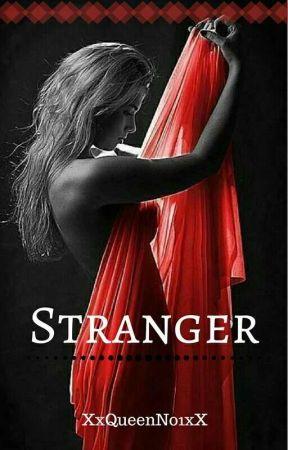 Stranger by XxQueenNo1xX