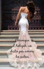 Chronique d'Aaliyah, un destin pas comme les autres  by asrcm31