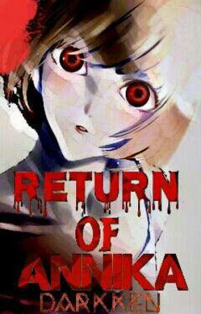 Return Of Annika by Darkkenn
