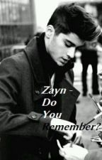 Zayn - Do You Remember? by Dreamer_x3