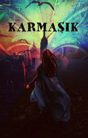 KARMAŞIK... by Witchandsallu
