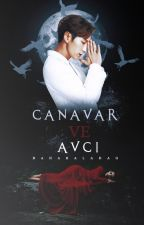 Canavar Ve Avcı by baharaladag_
