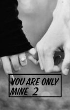 You are only mine 2 by shy-psycho