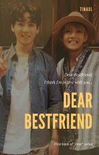 Dear Bestfriend | taekook by tinaxL