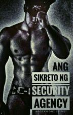 Sikreto ng Security Agency by jockwonderlust