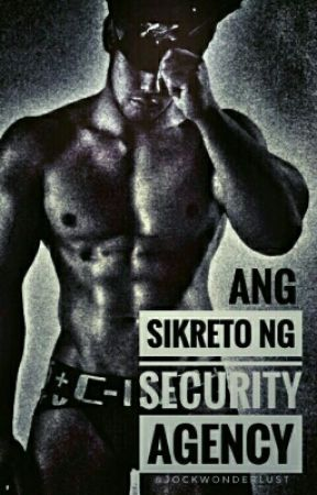 Sikreto ng Security Agency [BxB] [Mature] by jockwonderlust