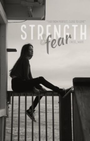 Strength & Fear by Cress_Wave