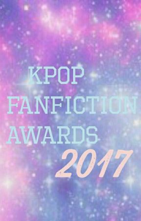 The Kpop Fanfiction Awards 2017 by TheKpopFancficsAward
