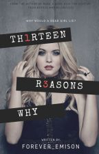 Thirteen Reasons Why (Emison) by forever_emison