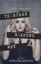 Thirteen Reasons Why (Emison) by forever_emison