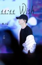 M.YoonGi | 11:11 Wish | ✔️ by isweetlikecandy