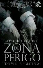 Zona de Perigo II by Towi__Almeida