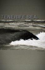 TENERIFE SEA; JUSTIN FOLEY. by unforgivenpain