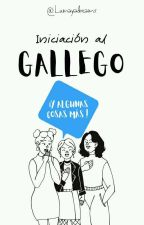 Iniciación al gallego by lumayadreams