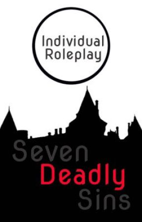 Seven Deadly Sins 〇 Individual Roleplay by MontazaBlitz