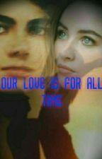 nuestro amor es para todos los tiempos...( #2 de tu y yo por siempre)  by pop-kpop