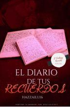 El Diario De Tus Recuerdos by Hazzailu16