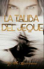 La Taliba del Jeque by YoalmiBarrera