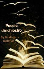 Poesie di Inchiostro  by le-ali-di-malefica
