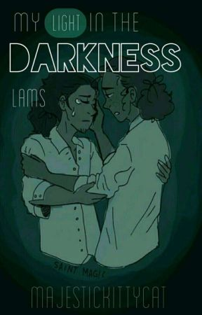 ➳My Light in the Darkness ➳Lams Soulmate AU➳ by majestickittycat
