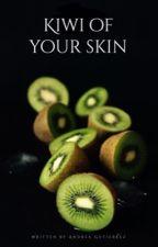 kiwi of your skin/l.s! by xvangoghx