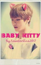 Baby Kitty by Lovefanfics2017