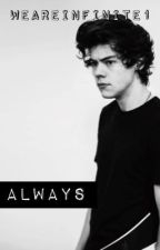 Always {Sequel to Never} by WeAreInfinite1