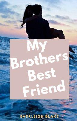 Brothers best friend romance book