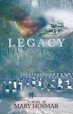 Legacy by MaryHosmar