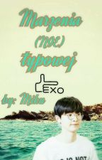 Marzenia (NIE)typowej... EXO-L by Miku_97