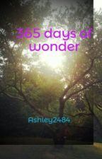 365 days of wonder by Ashley2484